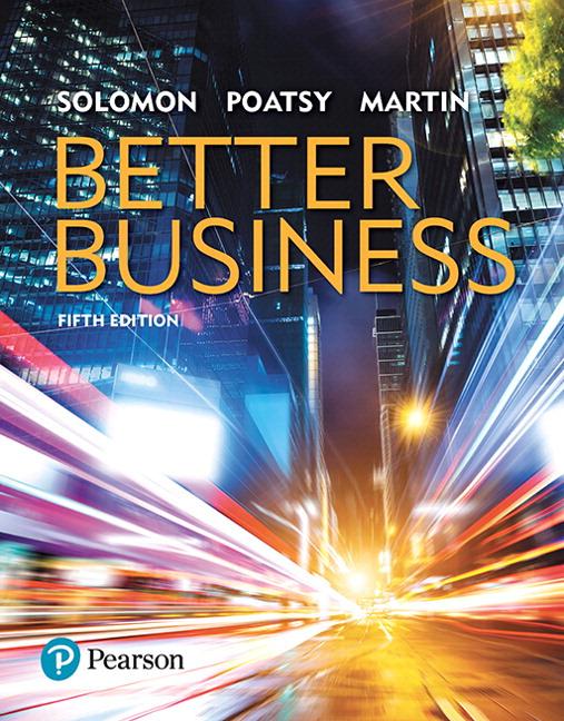 Solomon poatsy martin better business 5th edition pearson better business 5th edition fandeluxe Gallery