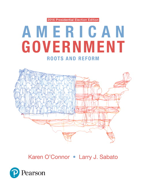 O Connor Sabato American Government Roots And Reform