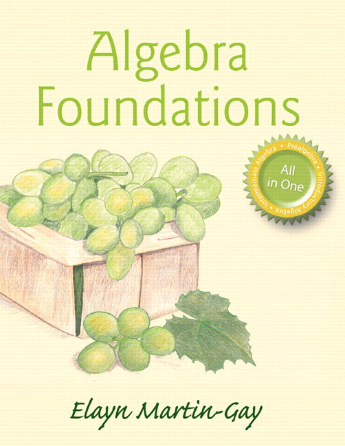 Algebra Foundations: Prealgebra, Introductory Algebra, & Intermediate Algebra