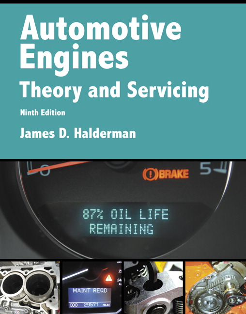 Automotive Engines: Theory and Servicing, 9th Edition
