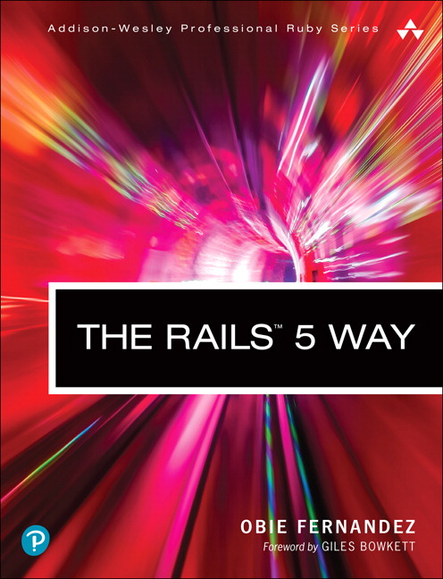 The Rails 5 Way, 4th Edition