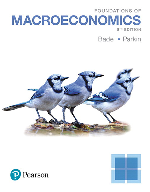 Foundations of Macroeconomics Plus MyLab Economics with Pearson eText -- Access Card Package