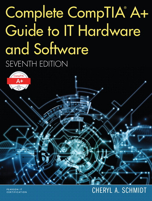 TestGen version of Chapter Exams for Complete CompTIA A+ Guide to IT Hardware and Software