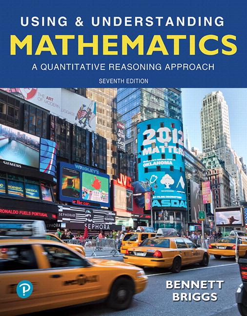 Using & Understanding Mathematics: A Quantitative Reasoning Approach, 7th Edition