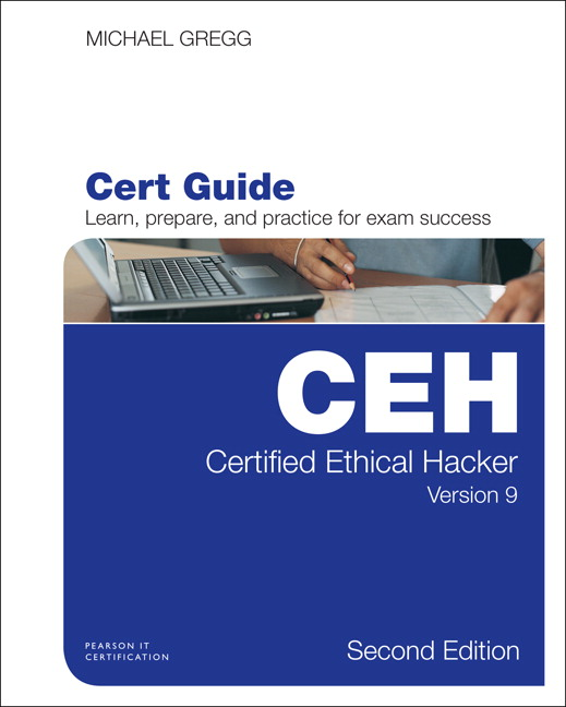 TestBank for Certified Ethical Hacker (CEH) Version 9 Cert Guide