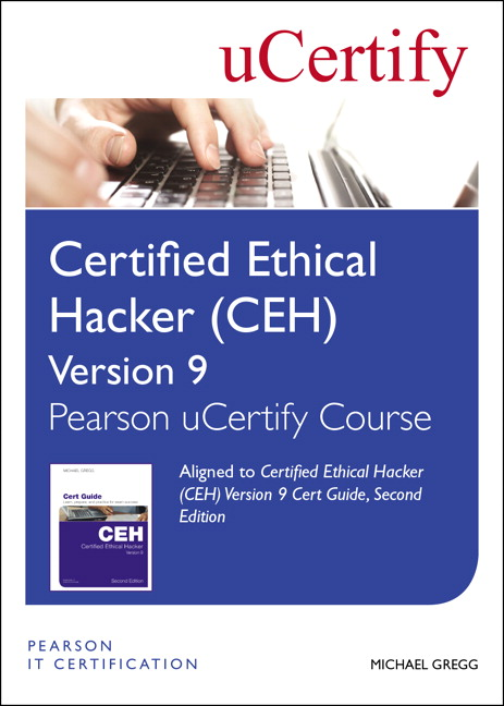 Certified Ethical Hacker (CEH) Version 9 Pearson uCertify Course Student Access Card