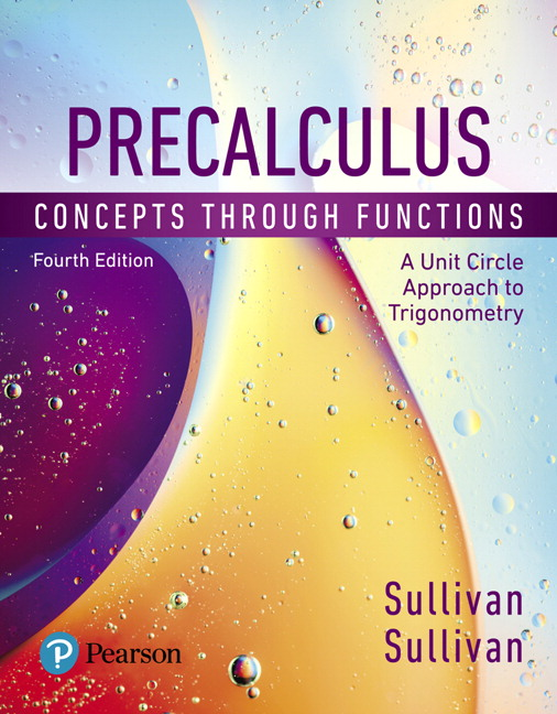 Precalculus: Concepts Through Functions, A Unit Circle Approach to Trigonometry