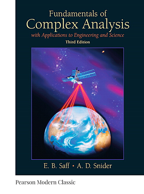 Fundamentals of Complex Analysis: with Applications to Engineering and Science (Classic Version), 3rd Edition