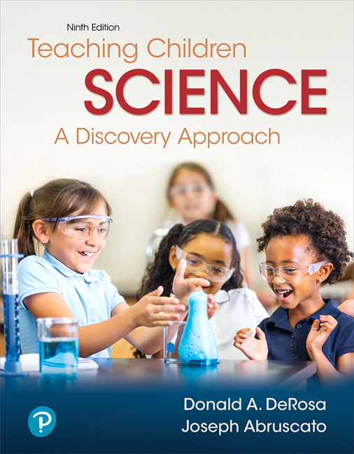 derosa abruscato teaching children science a discovery approach 9th edition pearson. Black Bedroom Furniture Sets. Home Design Ideas