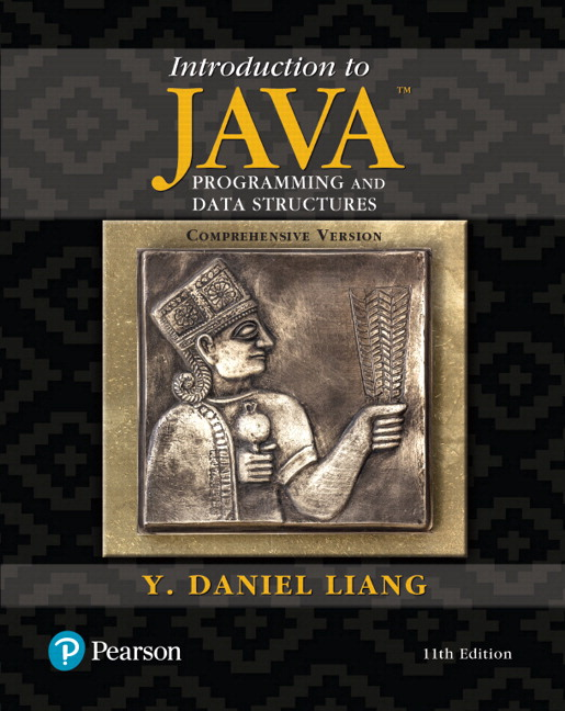 Liang, Introduction to Java Programming and Data
