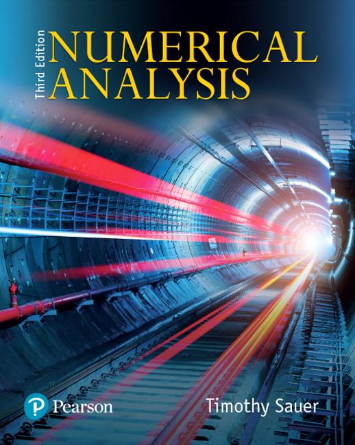 Sauer, Numerical Analysis , 3rd Edition | Pearson