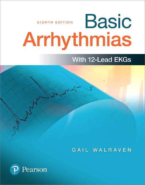 Walraven Basic Arrhythmias 8th Edition Pearson