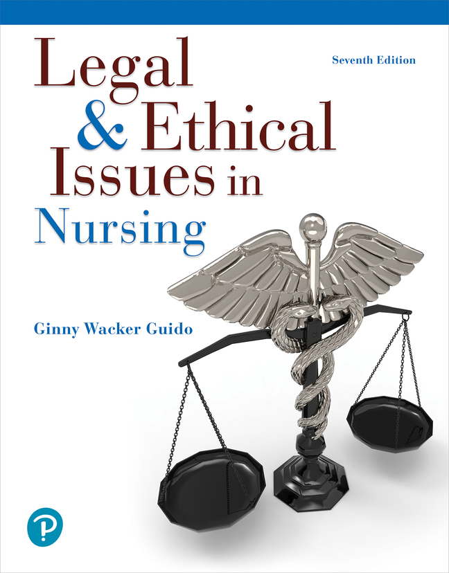 Guido Pearson EText Legal Ethical Issues In Nursing