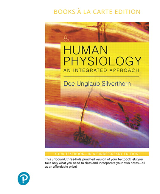Silverthorn human physiology an integrated approach 8th edition human physiology an integrated approach books a la carte edition 8th edition silverthorn fandeluxe Image collections
