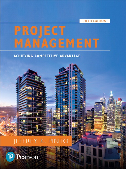 Project Management: Achieving Competitive Advantage, 5th Edition