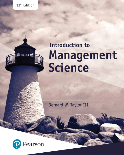Introduction to Management Science, 13th Edition
