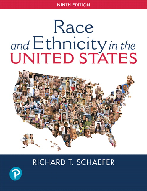 Schaefer revel for racial and ethnic groups in the united states racial and ethnic groups in the united states subscription 9th edition schaefer fandeluxe Image collections