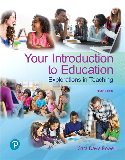 Powell Your Introduction To Education Explorations In Teaching 4th Edition Pearson