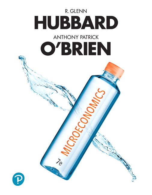 Hubbard & O'Brien, Microeconomics, 7th Edition | Pearson