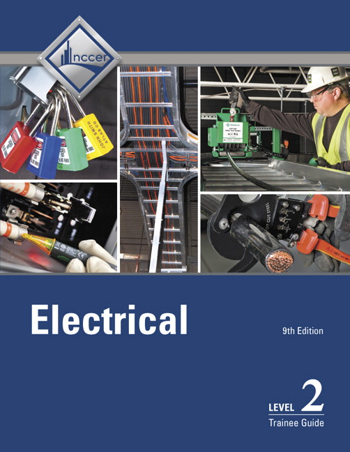 NCCER, Electrical Level 2 Trainee Guide, 9th Edition | Pearson