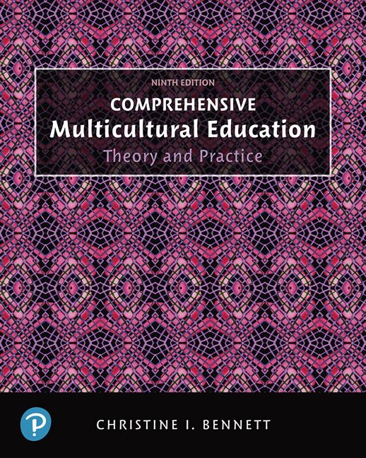 Comprehensive Multicultural Education: Theory and Practice, 9th Edition