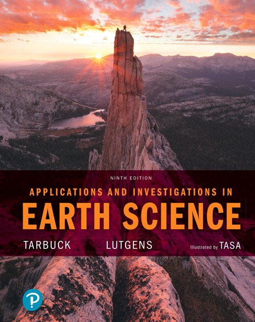 tarbuck lutgens tasa applications and investigations in earth rh pearson com Physical Science Textbook McGraw-Hill ISBN 9780321944511