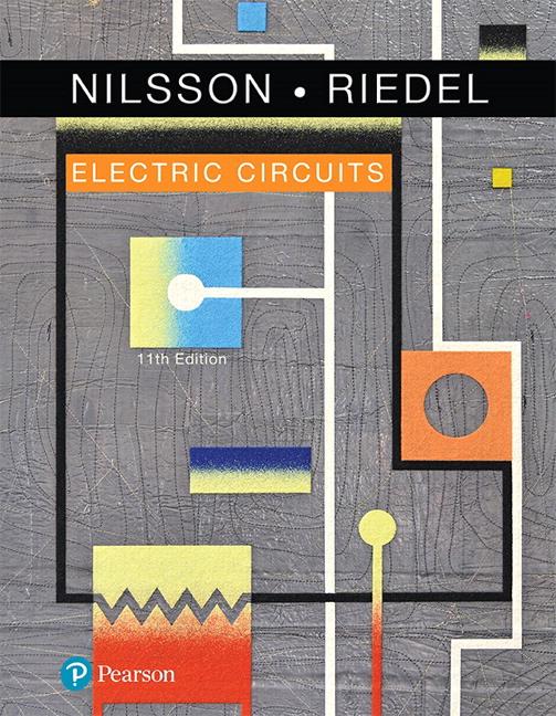 Nilsson & Riedel, Electric Circuits, 11th Edition   Pearson