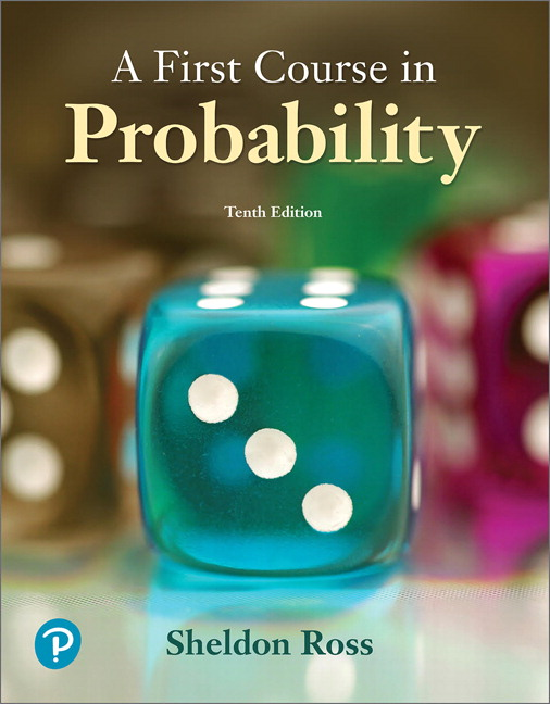 First Course in Probability, A, 10th Edition