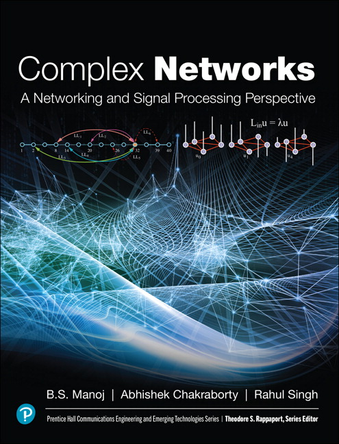 Complex Networks: A Networking and Signal Processing Perspective (OASIS)