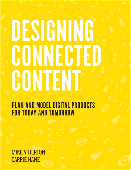 Designing Connected Content: Plan and Model Digital Products for Today and Tomorrow (OASIS)