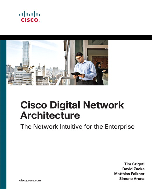 Cisco Digital Network Architecture: Intent-based Networking for the Enterprise (OASIS)