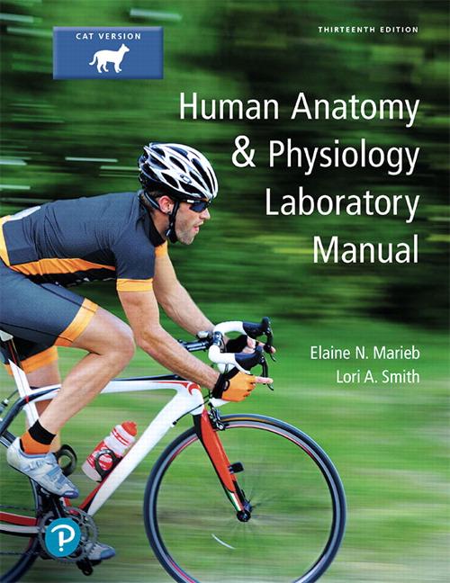 Human Anatomy & Physiology Laboratory Manual, Cat Version, 13th Edition