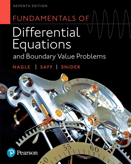 Fundamentals of Differential Equations and Boundary Value Problems, 7th Edition