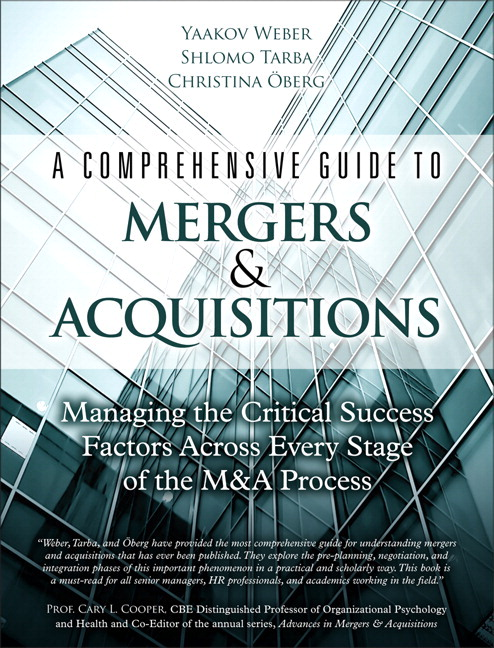 Comprehensive Guide to Mergers & Acquisitions, A: Managing the Critical Success Factors Across Every Stage of the M&A Process (Paperback)