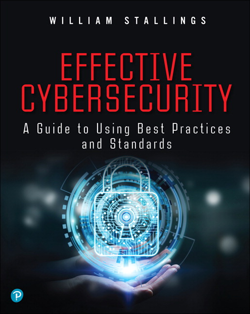 Effective Cybersecurity: A Guide to Using Best Practices and Standards (OASIS)