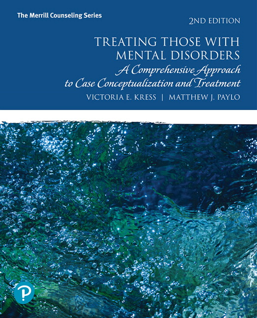 Instructor's Resource Manual and Test Bank (Download only) for Treating Those with Mental Disorders: A Comprehensive Approach to Case Conceptualization and Treatment