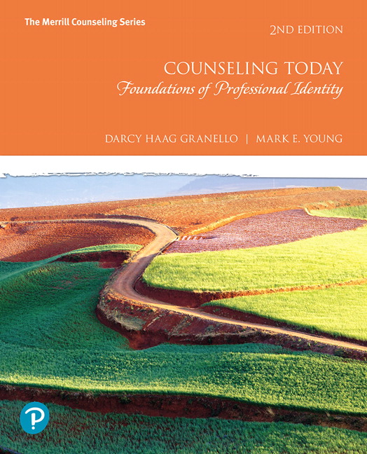 Counseling Today: Foundations of Professional Identity, 2nd Edition