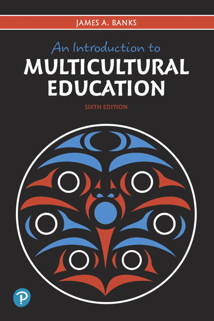 An Introduction to Multicultural Education, 6th Edition
