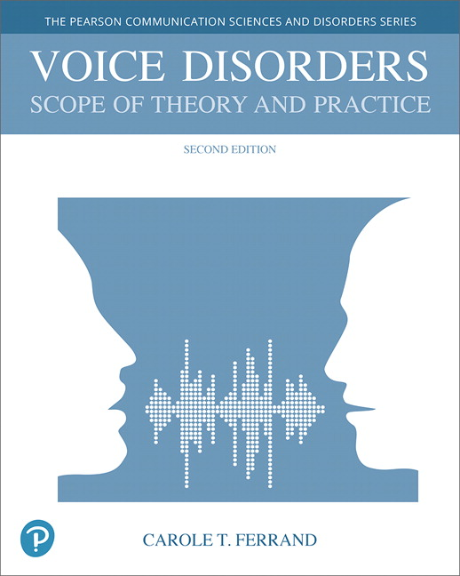 Voice Disorders: Scope of Theory and Practice, 2nd Edition