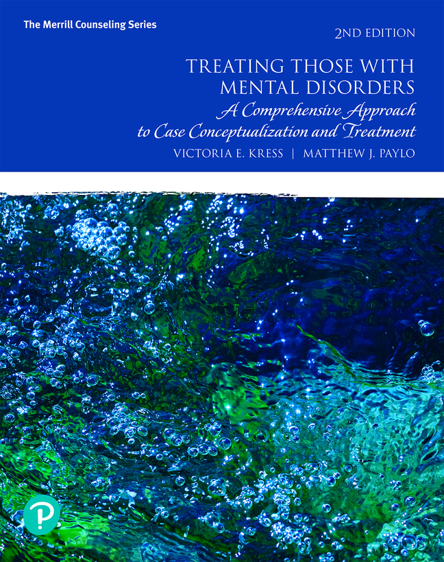 Pearson eText Treating Those with Mental Disorders: A Comprehensive Approach to Case Conceptualization and Treatment -- Instant Access