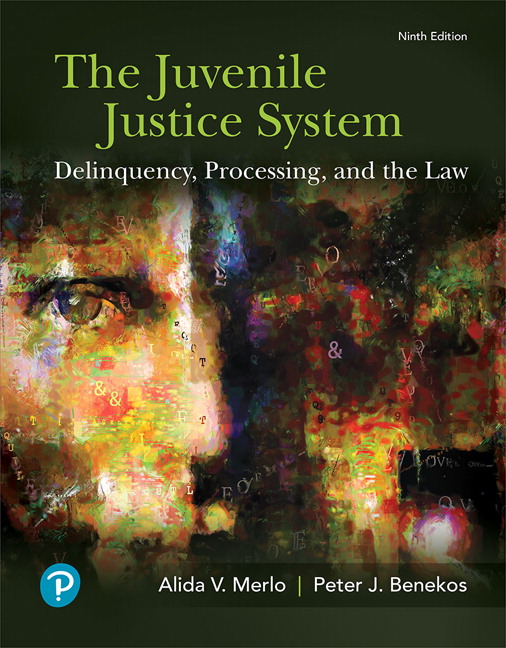 Criminal justice juvenile justice system the delinquency processing and the law 9th edition sciox Images