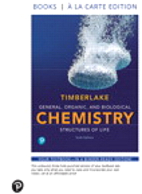 Timberlake general organic and biological chemistry structures general organic and biological chemistry structures of life books a la carte plus mastering chemistry with pearson etext access card package fandeluxe Images