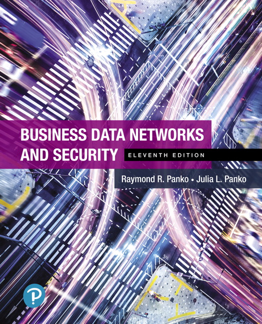 Instructor's Review Copy for Business Data Networks and Security