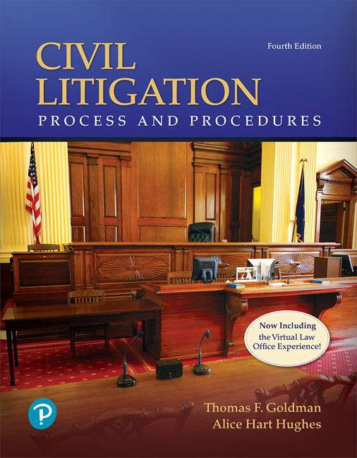 Goldman & Hughes, Civil Litigation: Process and Procedures