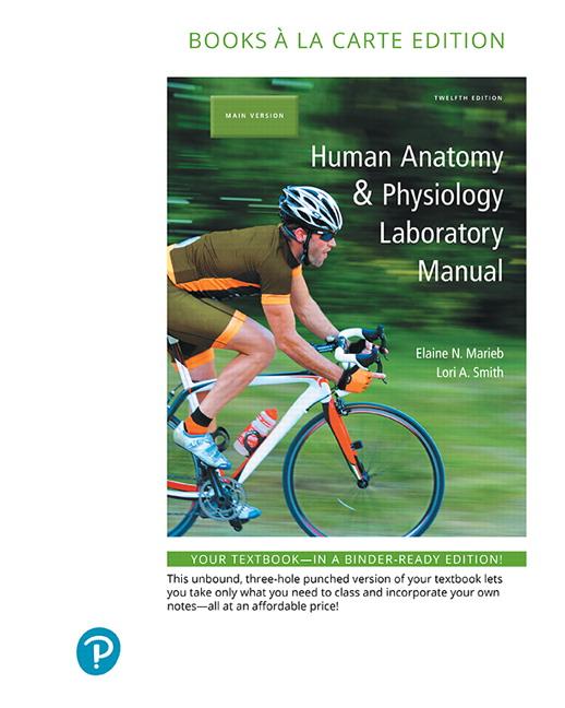 Marieb & Smith, Human Anatomy & Physiology Laboratory Manual, Main ...