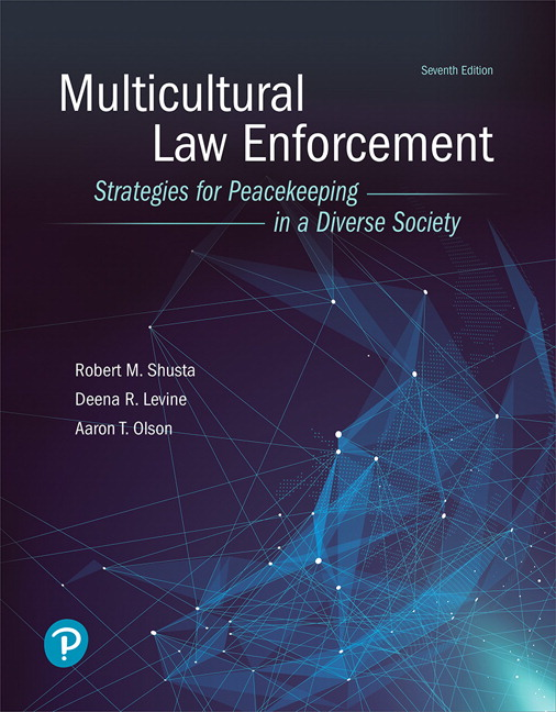 Multicultural Law Enforcement: Strategies for Peacekeeping in a Diverse Society, 7th Edition
