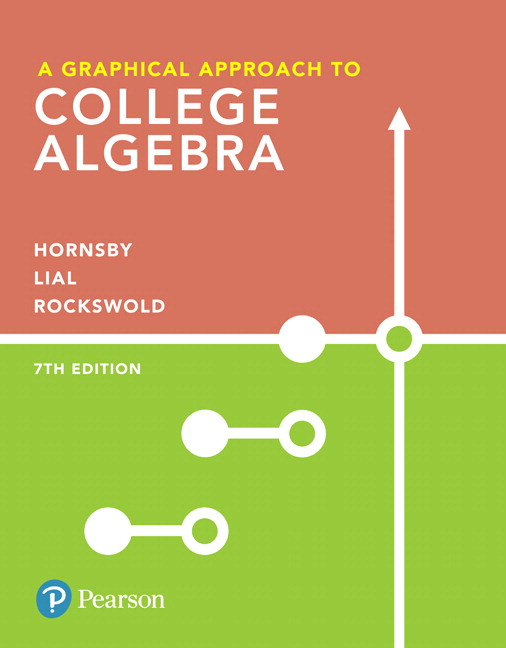 A Graphical Approach to College Algebra, 7th Edition