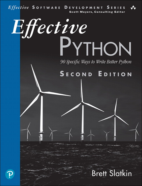 Effective Python: 90 Specific Ways to Write Better Python (OASIS)