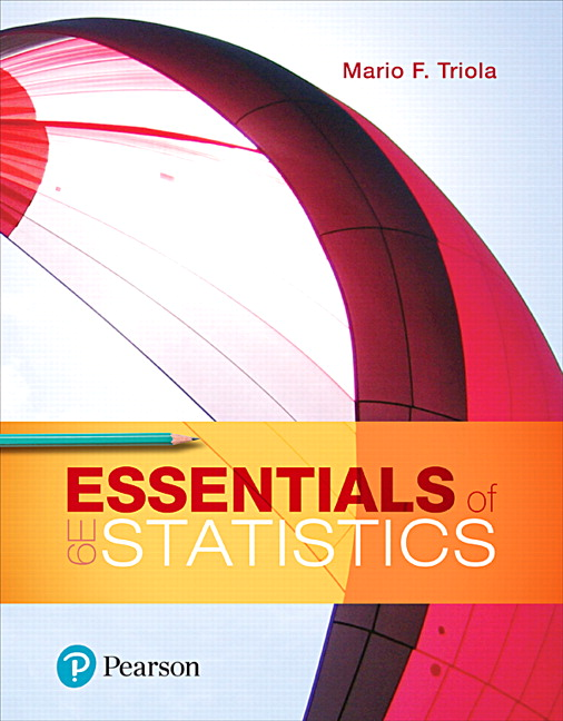 Triola essentials of statistics 6th edition pearson essentials of statistics 6th edition fandeluxe Choice Image