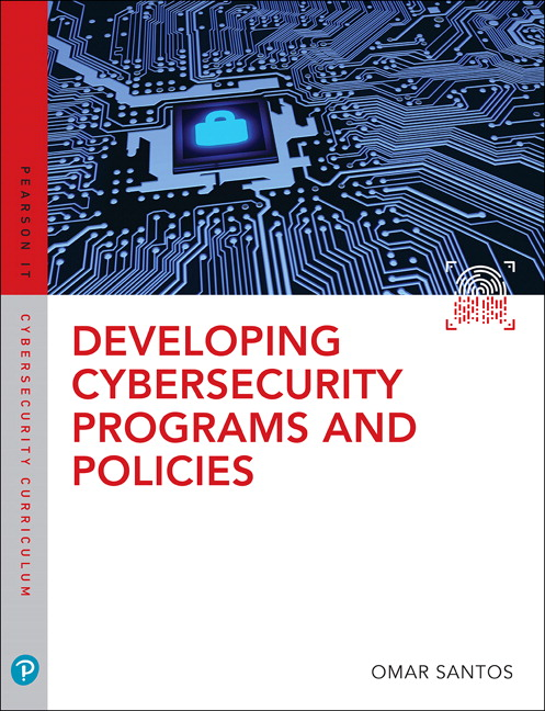 Santos, Developing Cybersecurity Programs and Policies, 3rd